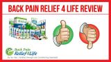 My Personal Review On Back Pain Relief 4 Life