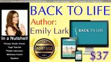 Full Review Of Back To Life Program by Emily Lark